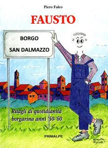 Fausto. Ritagli di quotidianità Borgarina anni 50-60