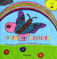 Fondazionesergioperlamusica.it Farfalla arcobaleno. Ediz. illustrata Image