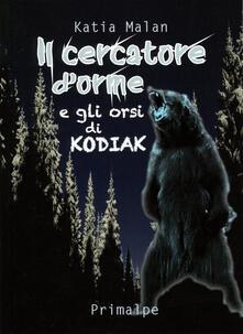 Il cercatore dorme e gli orsi di Kodiak.pdf