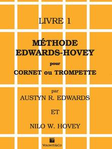 Festivalpatudocanario.es Méthode Edwards/Hovey pour cornet ou trompette. Vol. 1 Image