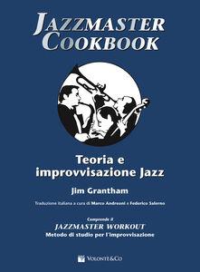 Download jazzmaster cookbook teoria e improvvisazione jazz gratis pdf epub mobi cognizione - Aggiungi un posto a tavola base musicale mp3 ...