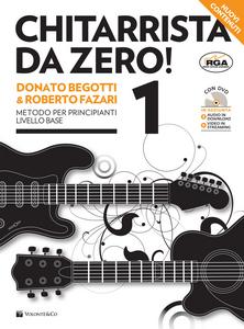 Libro Chitarrista da zero! Metodo per principianti. Con DVD Donato Begotti , Roberto Fazari