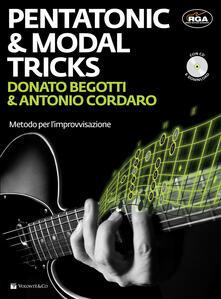 Pentatonic & modal tricks. Metodo per l'improvvisazione. Con CD Audio - Donato Begotti,Antonio Cordaro - copertina