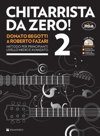 Chitarrista da zero! Con DVD. Vol. 2 - Begotti Donato Fazari Roberto - wuz.it