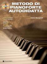 Metodo di pianoforte autodidatta. Con CD Audio