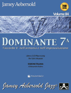 Aebersold. Con 2 CD Audio. Vol. 84: Dominante 7°.
