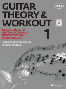 Guitar theory & workout. Con CD Audio - Donato Begotti,Antonio Cordaro,Roberto Fazari - copertina