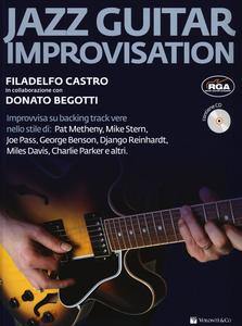 Libro Jazz guitar improvisation. Con CD Audio Filadelfo Castro , Donato Begotti