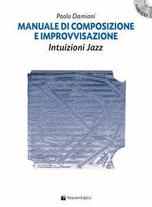 Cocktaillab.it Manuale di composizione e improvvisazione intuizioni jazz. Con CD Audio Image