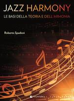 Jazz harmony. Vol. 1: basi della teoria e dell'armonia, Le.