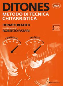 Ditones. Metodo di tecnica chitarristica. Con DVD - Donato Begotti,Roberto Fazari - copertina