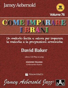 Aebersold. Con CD Audio. Vol. 76: Come imparare i brani.