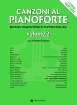Canzoni al pianoforte. Nuova ediz.. Vol. 2
