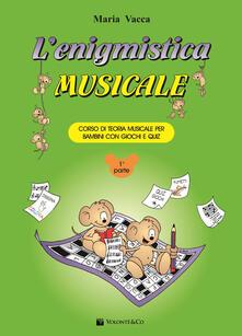 Mercatinidinataletorino.it L' enigmistica musicale. Corso di teoria musicale per bambini con giochi e quiz. Vol. 1 Image