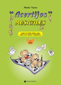 Acertijos musicales. Curso de teoría musical para niños con jeguos y pasatiempos. Vol. 1