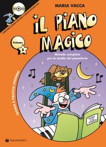 Il piano magico. Con CD Audio. Vol. 1