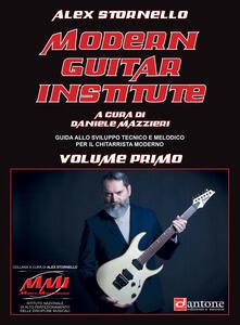 Modern guitar institute. Vol. 1: Guida allo sviluppo tecnico e melodico per il chitarrista moderno..pdf