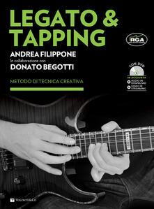 Legato & Tapping. Con DVD - Andrea Filippone,Donato Begotti - copertina