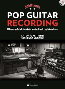 Premioquesti.it Pop guitar recording. Metodo Saint Louis. Con CD Audio Image