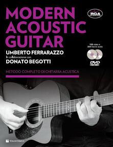 Modern acoustic guitar. Con 2 DVD - Umberto Ferrarazzo,Donato Begotti - copertina