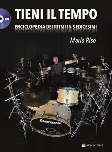 Promoartpalermo.it Tieni il tempo. Enciclopedia dei ritmi in sedicesimi. Con CD Audio Image