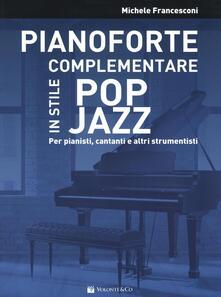 Milanospringparade.it Pianoforte complementare in stile pop jazz. Per pianisti, cantanti e altri strumentisti Image