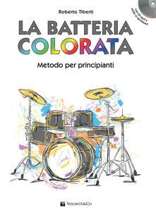 Radiospeed.it La batteria colorata. Metodo per principianti. Con CD Audio Image