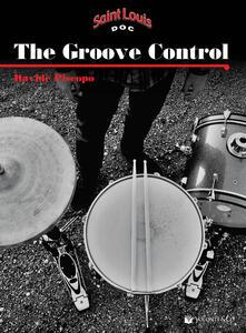 The groove control. Un metodo per migliorare la coordinazione e l'indipendenza degli arti