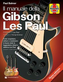 Il manuale della Gibson Les Paul - Paul Balmer - copertina