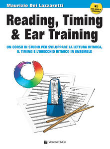 Vitalitart.it Reading, timing & ear training. Un corso di studio per sviluppare la lettura ritmica, il timing e l'orecchio ritmico in ensemble. Con file audio per il download. Con CD-Audio Image