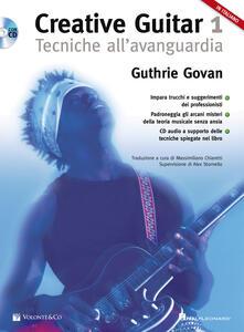 Festivalshakespeare.it Creative guitar. Con CD-Audio. Vol. 1: Tecniche all'avanguardia. Image