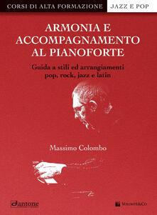 Associazionelabirinto.it Armonia e accompagnamento al pianoforte. Guida a stili ed arrangiamenti pop, rock, jazz e latin Image