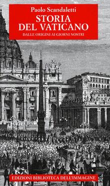 Listadelpopolo.it Storia del Vaticano. Dalle origini ai giorni nostri Image
