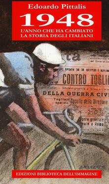 Winniearcher.com 1948 l'anno che ha cambiato la storia degli italiani Image