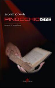 Libro Pinocchio 2112 Silvio Donà