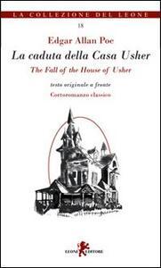 La caduta della casa Husher. Ediz. italiana e inglese
