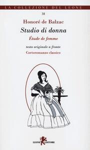 Studio di donna-Études de femme. Testo francese a fronte