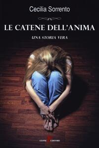 Le catene dell'anima - Cecilia Sorrento - copertina