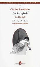 Libro La fanfarlo. Testo francese a fronte Charles Baudelaire