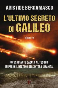 L' ultimo segreto di Galileo