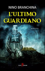 L' ultimo guardiano