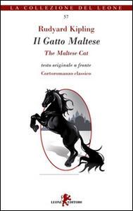 II Gatto Maltese. Testo inglese a fronte