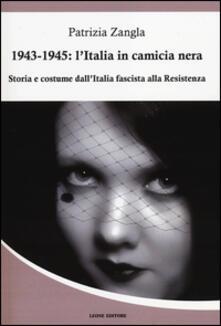 Premioquesti.it 1943-1945. L'Italia in camicia nera. Storia e costume dall'Italia fascista alla Resistenza Image
