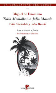 Tulio Montalbán e Julio Macedo. Testo spagnolo a fronte