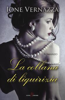 La collana di liquirizia - Ione Vernazza - copertina