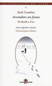 Accendere un fuoco-To build a fire