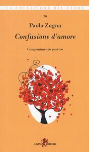 Confusione d'amore. Componimento poetico