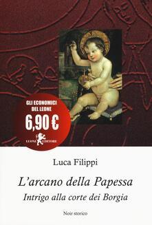 L arcano della papessa. Intrigo alla corte dei Borgia.pdf