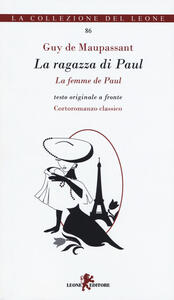 La ragazza di Paul. Testo francese a fronte. Ediz. bilingue
