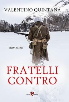 Fratelli contro - Valentino Quintana - copertina